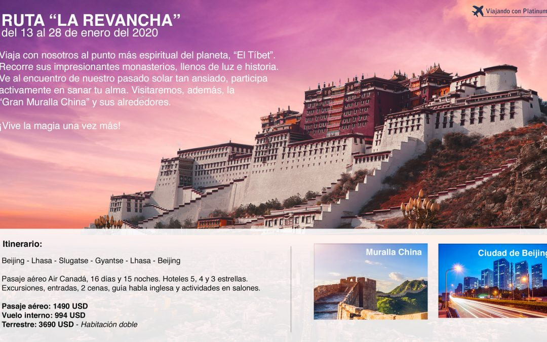 "Viaje Enero 2020 "" La Revancha"" Tibet y China."